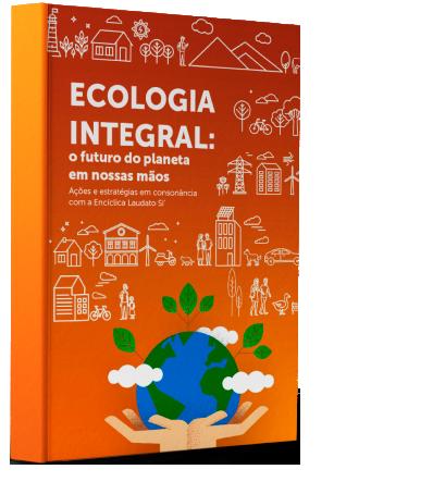ebook Ecologia Integral – Agostinianos